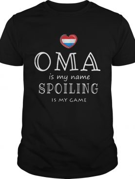 Oma in my name spoiling is my game heart shirt