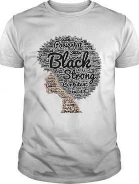 Powerful Black Strong Confident Beautiful Woman shirt