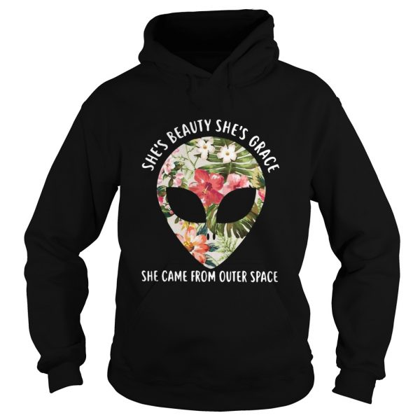 Pretty Alien Shes Beauty Shes Grace She Came From Outer Space  Hoodie