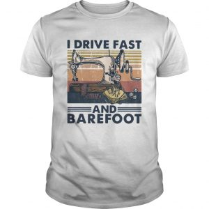 Sewing I Drive Fast And Barefoot Vintage  Unisex