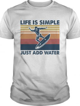 Surfing life is simple just add water vintage retro shirt