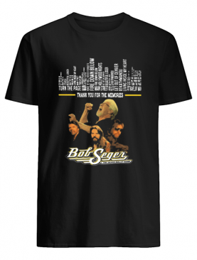 Thank you for the memories bob seger band shirt