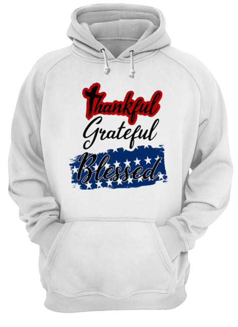 Thankful grateful blessed independence day  Unisex Hoodie