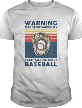 Warning may spontaneously start talking about baseball vintage retro shirt