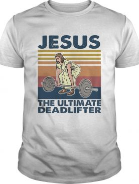 Weight lifting Jesus the ultimate deadlifter vintage retro shirt