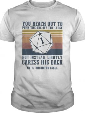 You reach out to push the orc off the ledge but instead lightly vintage retro shirt