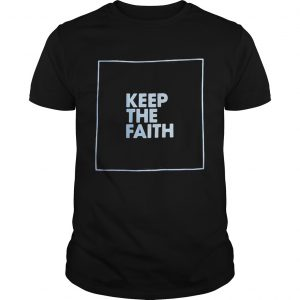 keep the faith  Unisex