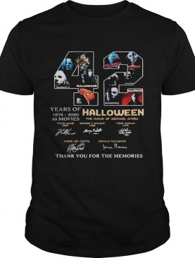 42 years of 1978 2020 10 moves halloween thank you for the memories signatures shirt