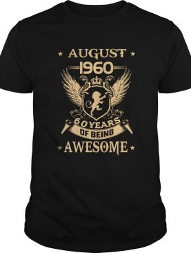 August 1960 60 Years Of Being Awesome shirt