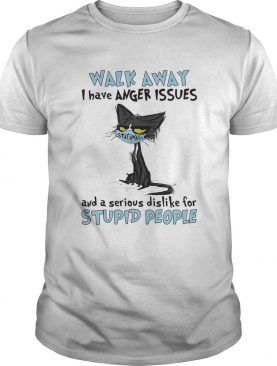 Black cat wear mask walk away i have anger issues and a serious dislike for stupid people shirt