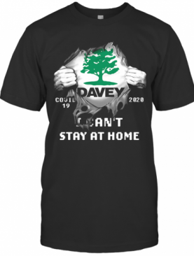 Blood Insides Davey Covid 19 2020 I Can'T Stay At Home T-Shirt