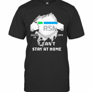 Blood Insides Rsm Covid 19 2020 I Can'T Stay At Home T-Shirt Classic Men's T-shirt