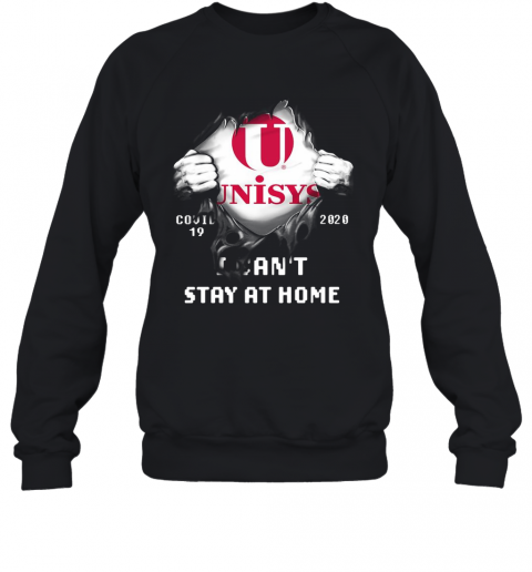 Blood Insides Unisys Covid 19 2020 I Can'T Stay At Home T-Shirt Unisex Sweatshirt