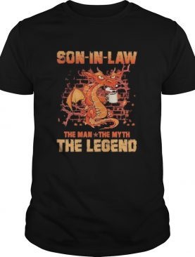 Dragon drink coffee son in law the man the myth the legend shirt