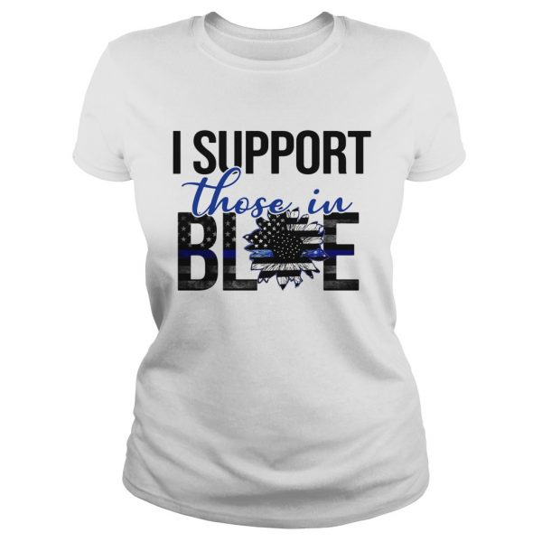 I support those in blue sunflower american flag independence day  Classic Ladies