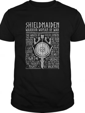 Shield maiden warrior woman of war i can love and i can fight the maids night shirt