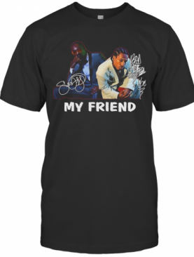 Snoop Dogg And Bad Azz My Friend Signature T-Shirt