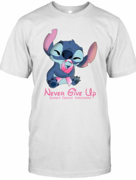 Stitch Never Give Up Breast Cancer Awareness T-Shirt