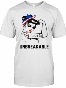 Strong Woman Tattoo French Girl Unbreakable T-Shirt