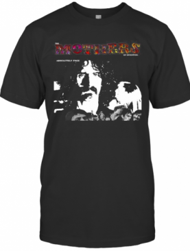 The Mothers Of Invention Absolutely Free T-Shirt