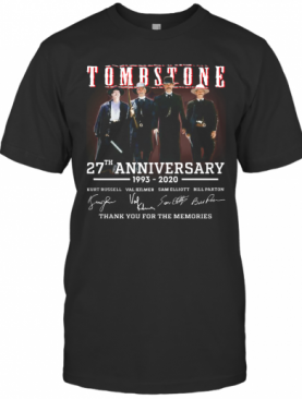 Tombstone 27Th Anniversary 1993 2020 All Character Signatures T-Shirt
