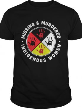Top Missing And Murdered Indigenous Women shirt