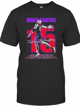 Vince Carter 15 Thank You For Everything Basketball T-Shirt