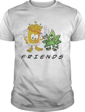 Weed and beer friends shirt