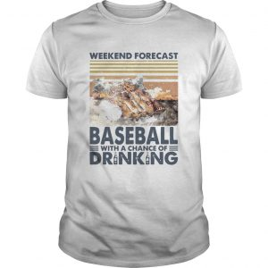 Weekend Forecast Baseball With A Chance Of Drinking Vintage  Unisex