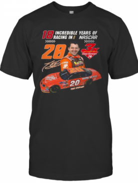 18 Incredible Years Of Racing In Nascar 20 Tony Stewart Signature T-Shirt