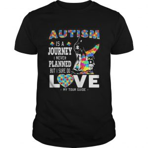 Autism is a journey i never planned but i sure do love my tour guide  Unisex