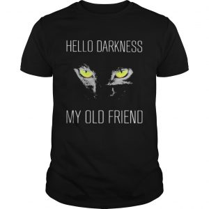 Black cat hello darkness my old friend night  Unisex