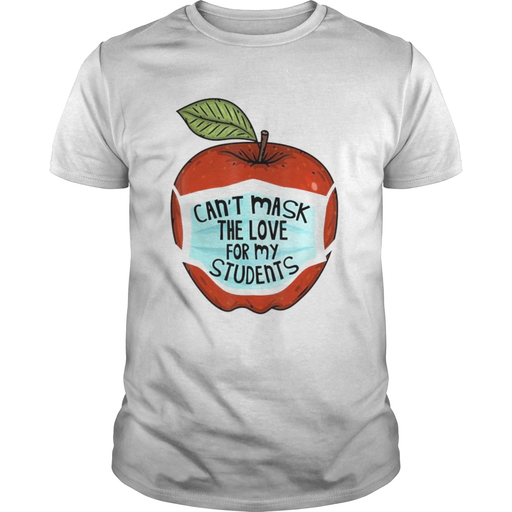 Cant Mask My Love Of Teaching Back To School Teacher gift  Unisex