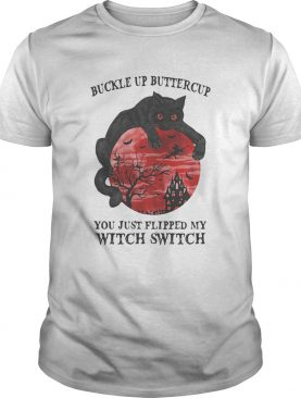 Cat buckle up buttercup you just flipped my witch switch sunset shirt