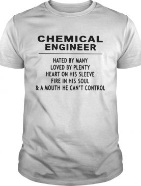 Chemical Engineer Hated By Many Loved By Plenty Heart On His Sleeve Fire In His SoulA Mouth He C