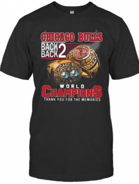 Chicago Bulls Back Back World Champions Thank You For The Memories T-Shirt