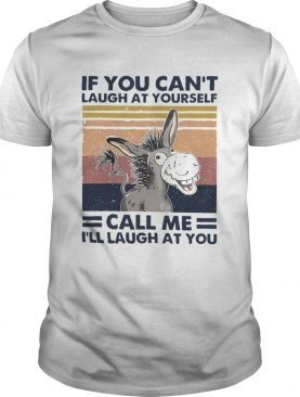 Cow If You Cant Laugh At Yourself Call Me Ill Laugh At You vintage shirt