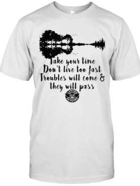 Guitar Lynyrd Skynyrd Take Your Time Don't Live To Fast T-Shirt