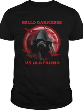 Hello Darkness My Old Friend shirt