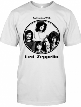 Led Zeppelin Band An Evening With White T-Shirt