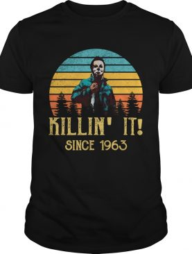 Michael Myers Killin It Since 1963 Halloween Vintage shirt
