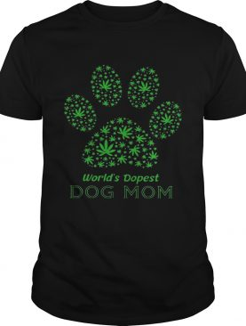 Paw Worlds Dopest Dog Mom shirt