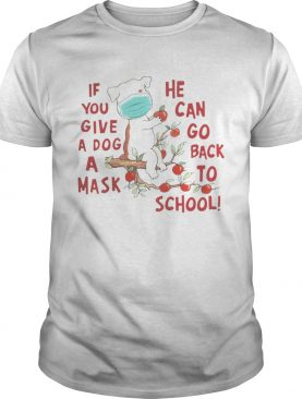 Poodle if you give a dog a mask he can go back to school apple shirt