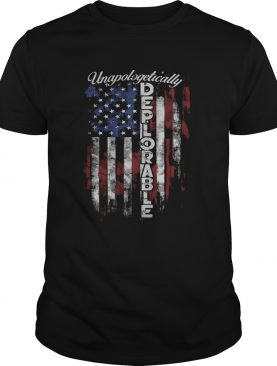 Unapologetically deplorable american flag independence day shirt