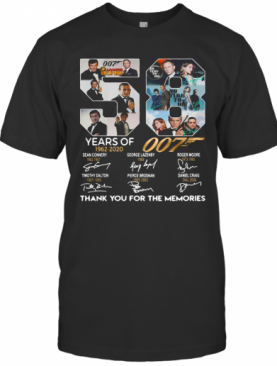 58 Years Of 1962 2020 007 Thank You For The Memories Signatures T-Shirt