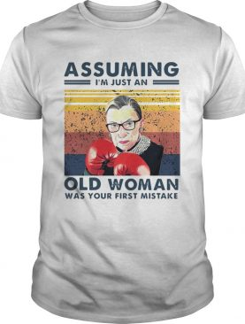 Assuming Im Just An Old Woman Was Your First Mistake Vintage shirt