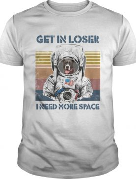 Astronaut boxer get in loser i need more space vintage retro shirt