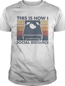 Cat Sleep This is how i social distance vintage retro shirt