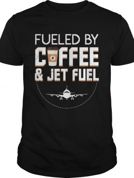 Fueled By Coffee Jet Fuel Cool Pilot shirt