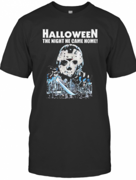 Halloween Jason Voorhees The Night He Came Home T-Shirt